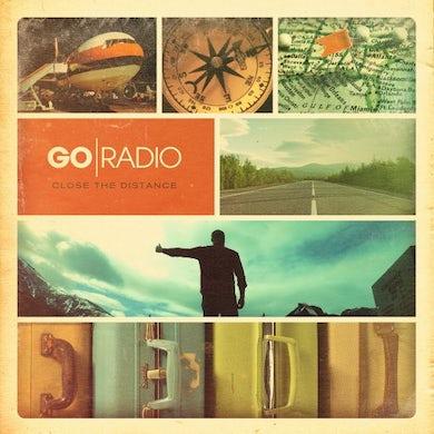 Go Radio CLOSE THE DISTANCE Vinyl Record