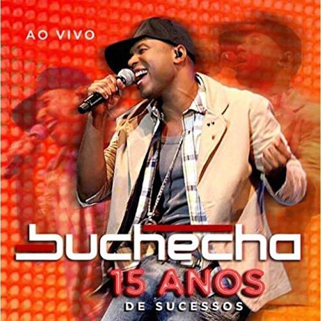 Buchecha 15 ANOS DE SUCESSOS CD