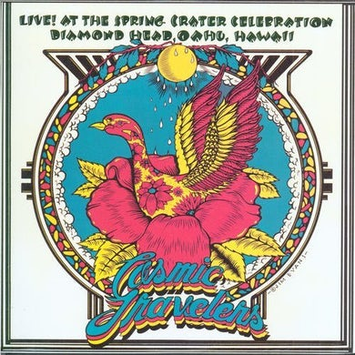 Cosmic Travelers LIVE AT THE SPRING CRATER CELEBRATION CD