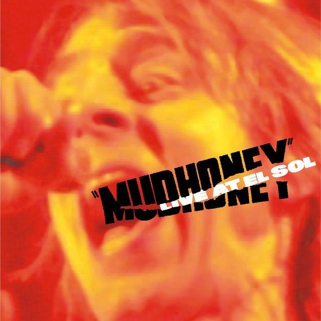 Mudhoney LIVE AT EL SOL Vinyl Record