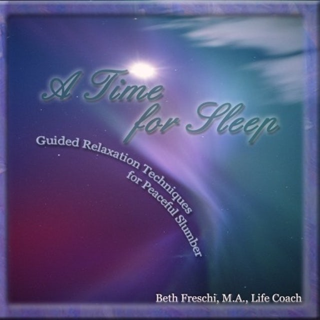 Beth Freschi TIME FOR SLEEP: GUIDED RELAXATION TECHNIQUES CD