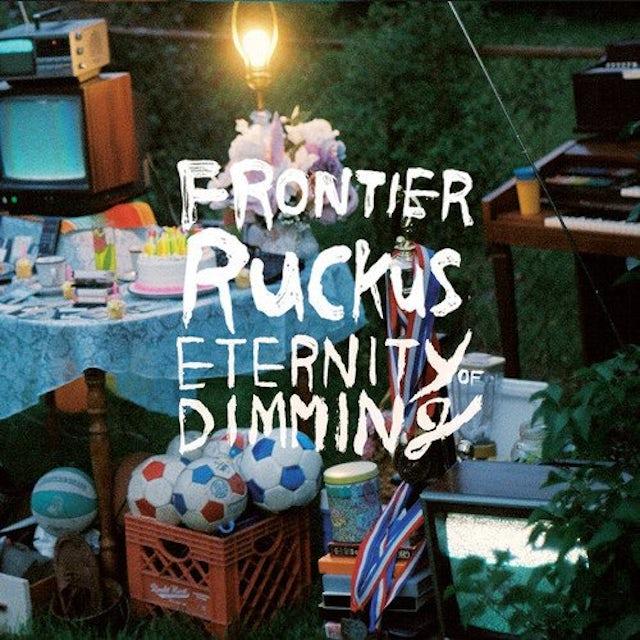 Frontier Ruckus ETERNITY OF DIMMING Vinyl Record