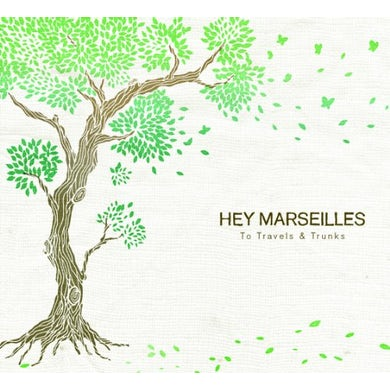 Hey Marseilles  TO TRAVEL & TRUNKS CD