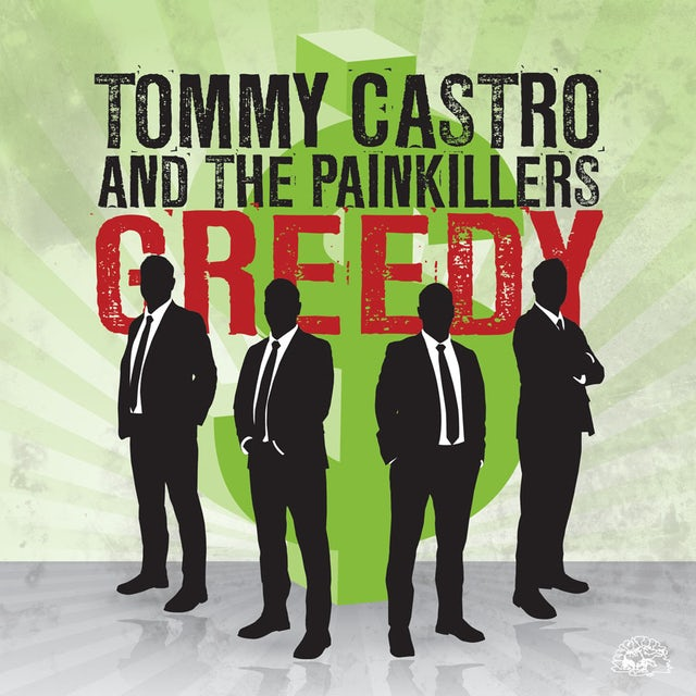 Tommy Castro & The Painkillers GREEDY / THAT'S ALL I GOT Vinyl Record