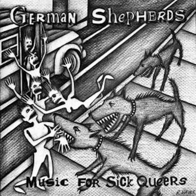 German Shepherds MUSIC FOR SICK QUEERS Vinyl Record