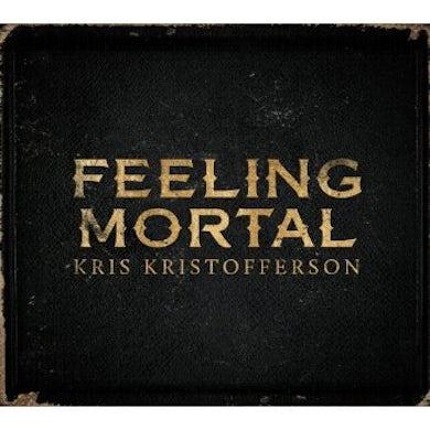 Kris Kristofferson FEELING MORTAL CD