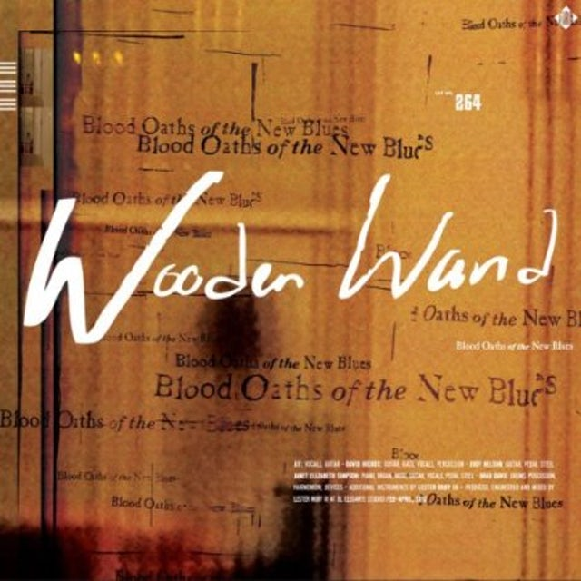 Wooden Wand BLOOD OATHS OF THE NEW BLUES Vinyl Record