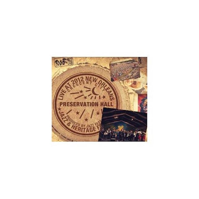 Preservation Hall Jazz Band LIVE AT JAZZFEST 2012 CD