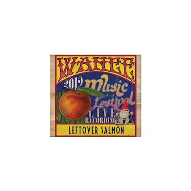 Leftover Salmon LIVE AT WANEE FESTIVAL 2012 CD