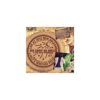 Bo Dollis & Wild Magnolias LIVE AT JAZZFEST 2012 CD
