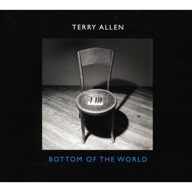 Terry Allen BOTTOM OF THE WORLD CD