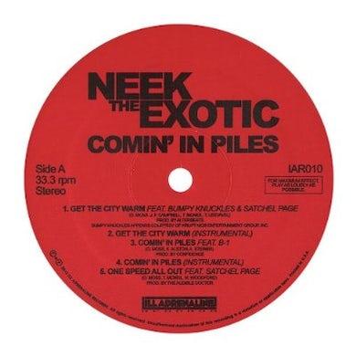 Neek The Exotic COMIN IN PILES Vinyl Record