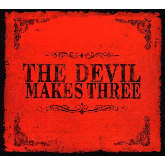 Devil Makes Three CD