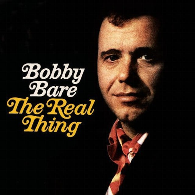 Bobby Bare REAL THING / I HATE GOODBYES / RIDE ME DOWN EASY CD