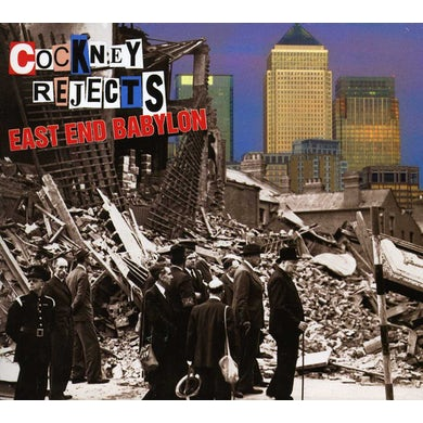 Cockney Rejects EAST END BABYLON CD