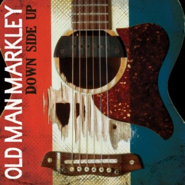 Old Man Markley DOWN SIDE UP Vinyl Record