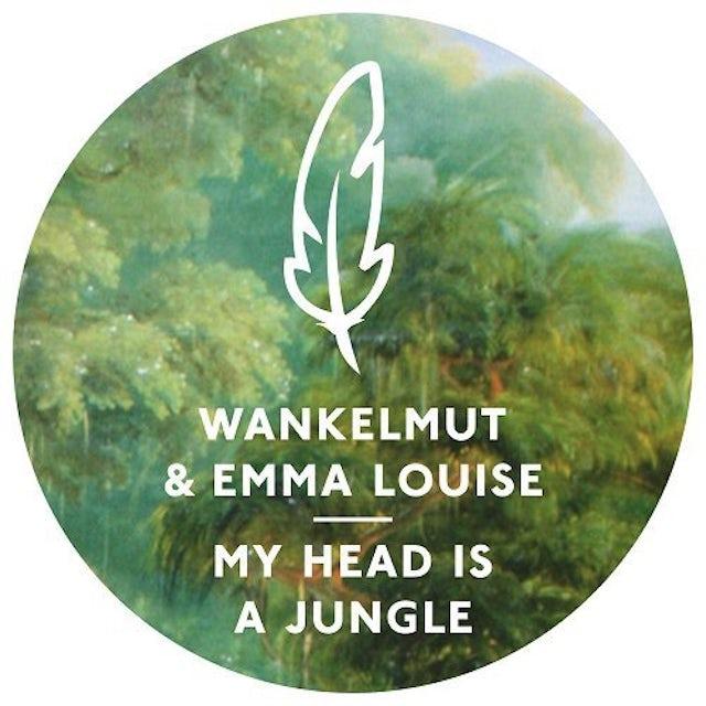Wankelmut & Emma Louise MY HEAD IS A JUNGLE Vinyl Record