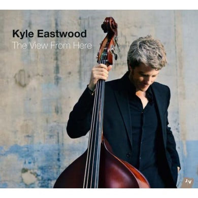 Kyle Eastwood VIEW FROM HERE CD