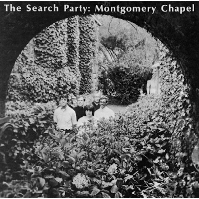 SEARCH PARTY MONTGOMERY CHAPEL / ST. PIUS X SEMINARY CHOIR CD