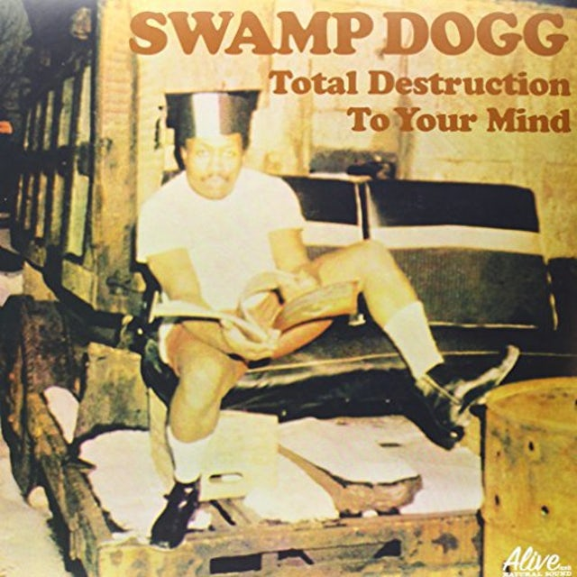 Swamp Dogg TOTAL DESTRUCTION TO YOUR MIND Vinyl Record