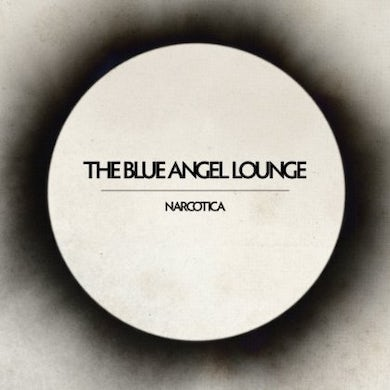 The Blue Angel Lounge NARCOTICA Vinyl Record