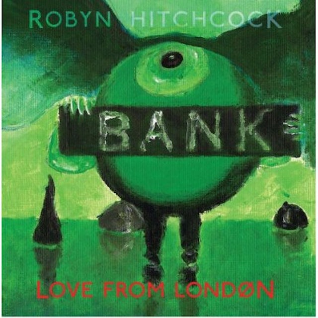 Robyn Hitchcock LOVE FROM LONDON CD
