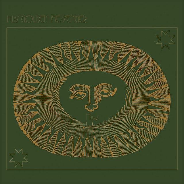 Hiss Golden Messenger HAW Vinyl Record
