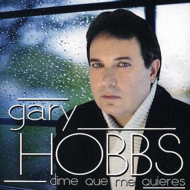 Gary Hobbs DIME QUE ME QUIERES CD