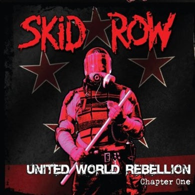 Skid Row UNITED WORLD REBELLION: CHAPTER ONE CD