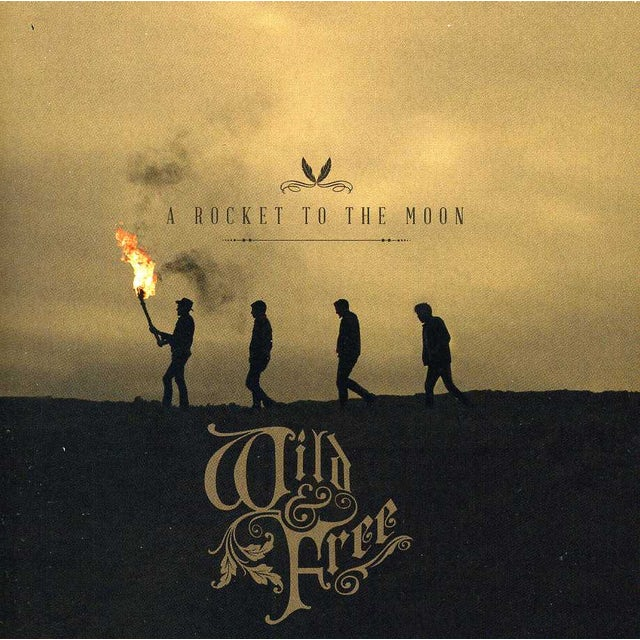 Rocket To The Moon WILD & FREE CD