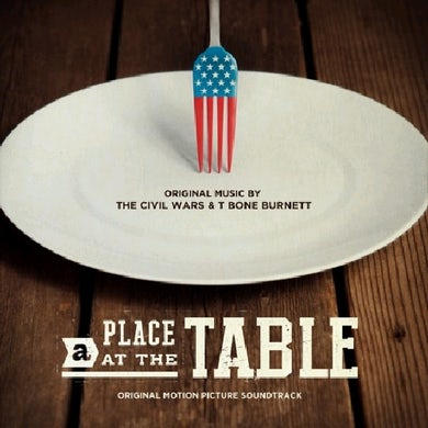 Civil Wars & T-Bone Burnett PLACE AT THE TABLE CD