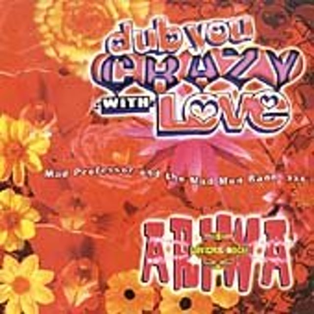 Mad Professor DUB YOU CRAZY WITH LOVE 2 CD