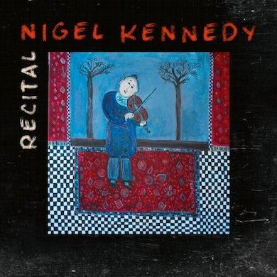 Nigel Kennedy RECITAL CD