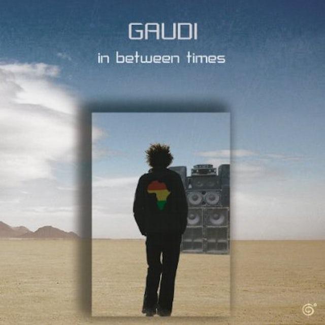 Gaudi IN BETWEEN TIMES CD
