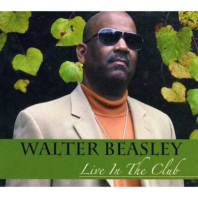 Walter Beasley LIVE IN THE CLUB CD