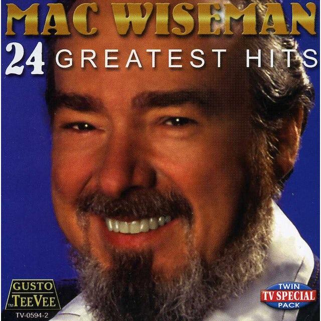 Mac Wiseman 24 GREATEST HITS CD