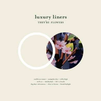 Luxury Liners THEY'RE FLOWERS CD