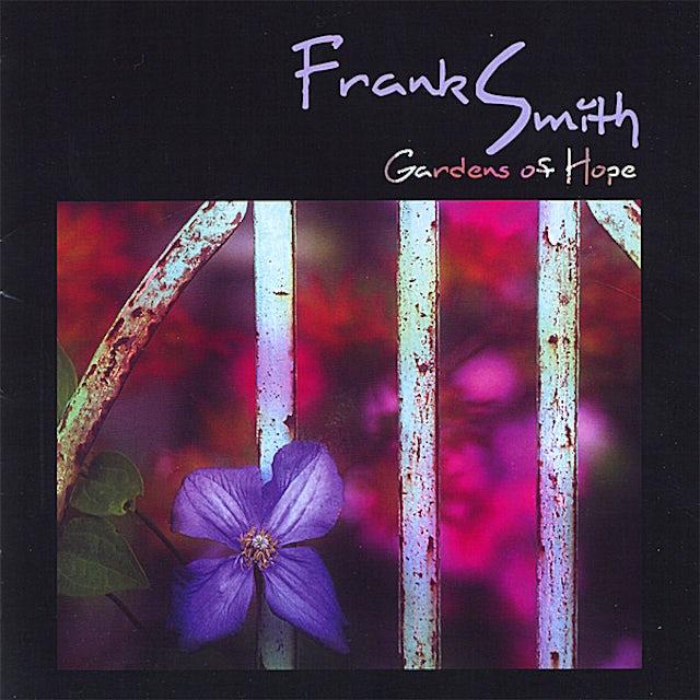 Frank Smith GARDENS OF HOPE CD