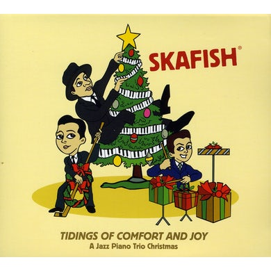 Skafish TIDINGS COMFORT & JOY: JAZZ PIANO TRIO CHRISTMAS CD