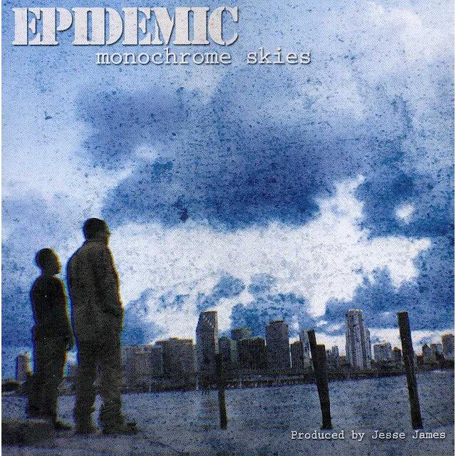 Epidemic MONOCHROME SKIES CD