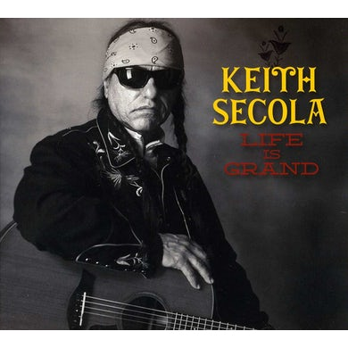 Keith Secola LIFE IS GRAND CD