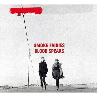 Smoke Fairies BLOOD SPEAKS CD