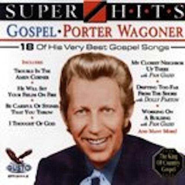 Porter Wagoner SUPER HITS GOSPEL CD