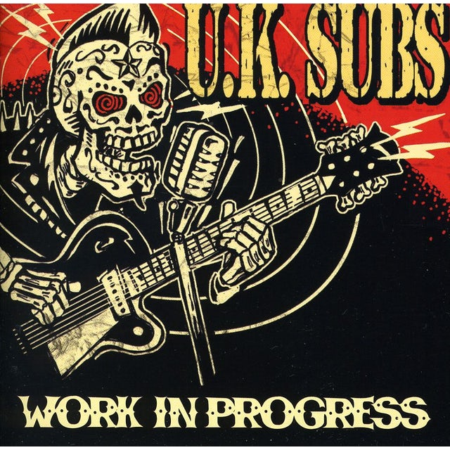 U.K. Subs WORK IN PROGRESS CD
