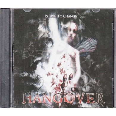 HANGOVER IS TIME TO CHANGE CD