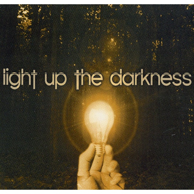 Light Up The Darkness CD