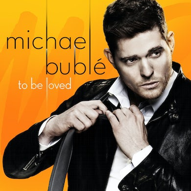 Michael Bublé TO BE LOVED CD