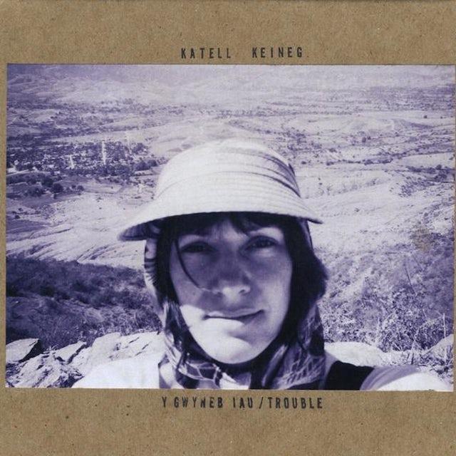 Katell Keineg Y GWYNEB IAU: TROUBLE CD