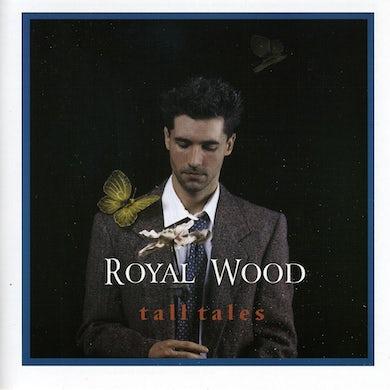 Royal Wood TALL TALES CD