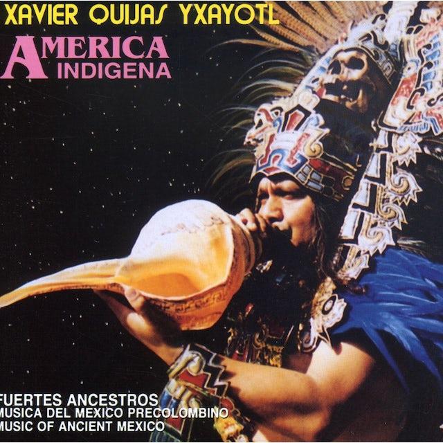 Xavier Quijas Yxayotl FUERTES ANCESTROS CD